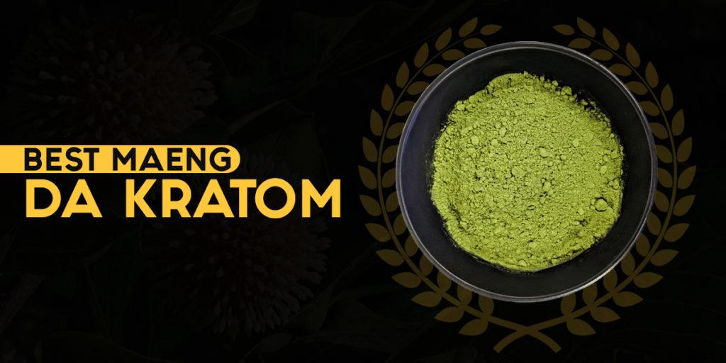 Best maeng Da Kratom