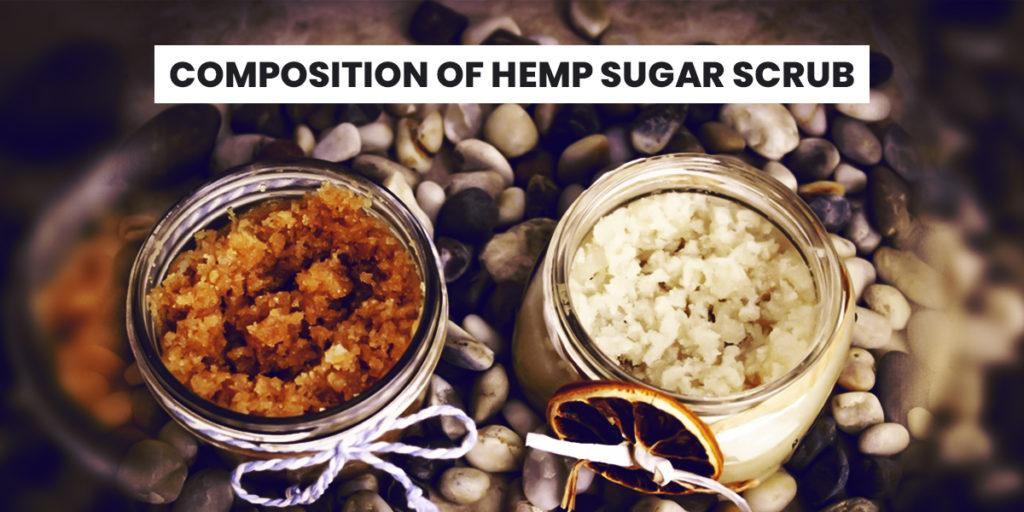 Composition of Hemp Sugar Scrub