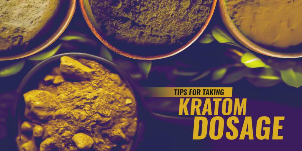 Tips For Taking Kratom Dose