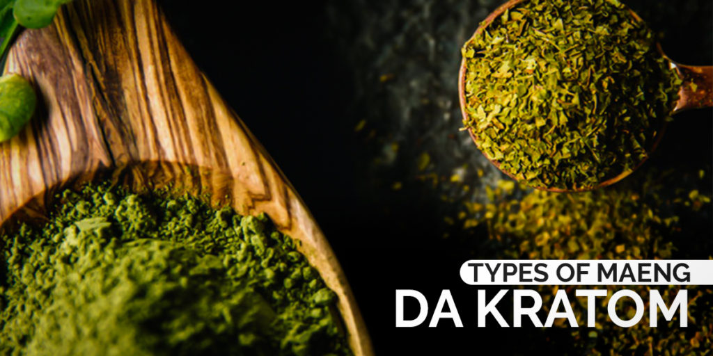 Types Of Maeng Da Kratom