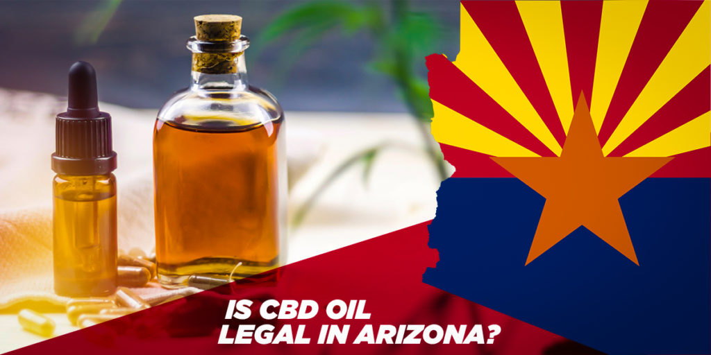 IS CBD OIL LEGAL IN ARIZONA