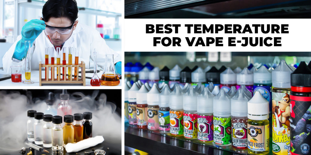 Best Temperature To Vape E Juice